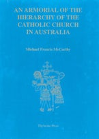 An Armorial of the Hierarchy of the Catholic Church in Australia