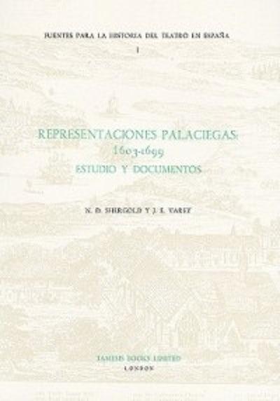 Representaciones Palaciegas: 1603-1699