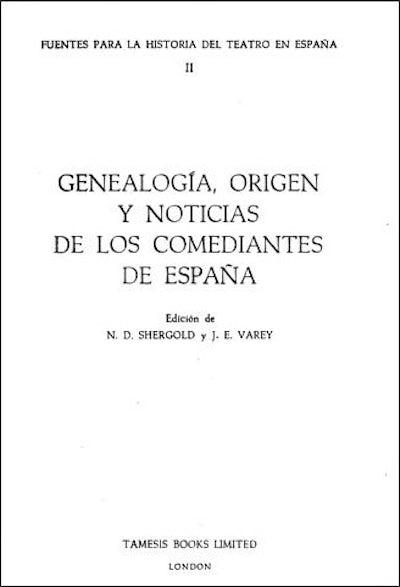 Genealogía, Origen y Noticias de los Comediantes de España