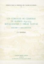 Los Corrales de Comedias de Madrid: 1632-1745.  Reparaciones y obras nuevas