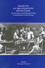Archives of the Scientific Revolution