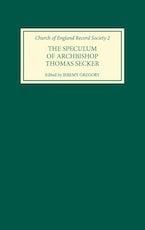 The Speculum of Archbishop Thomas Secker