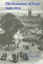 The Economy of Kent, 1640-1914