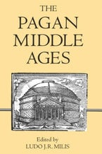 The Pagan Middle Ages