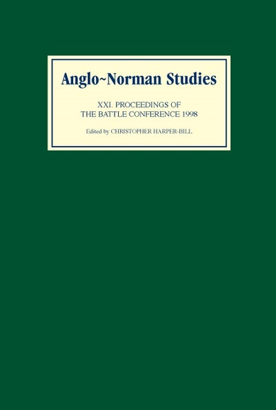 Anglo-Norman Studies XXI
