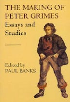 The Making of Peter Grimes: Essays