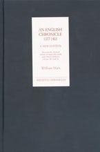 An English Chronicle 1377-1461: A New Edition