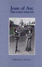 Joan of Arc: The Early Debate