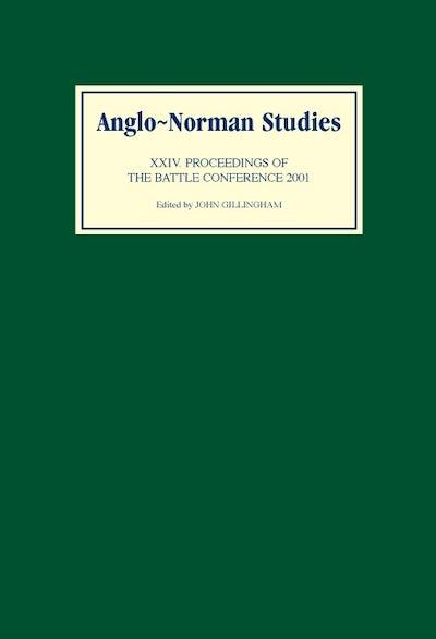 Anglo-Norman Studies XXIV