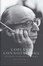 Copland Connotations: Studies and Interviews
