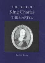 The Cult of King Charles the Martyr