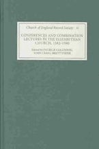 Conferences and Combination Lectures in the Elizabethan Church: Dedham and Bury St Edmunds, 1582-1590