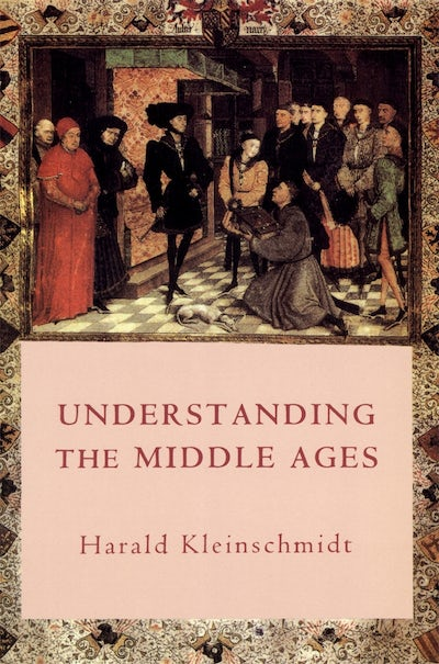 Understanding the Middle Ages