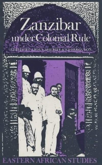 Zanzibar Under Colonial Rule