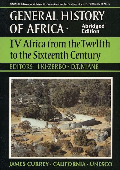 General History of Africa volume 4 [pbk abridged]
