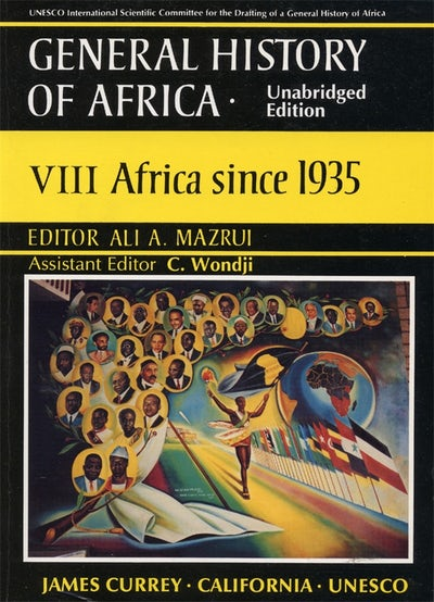 General History of Africa volume 8 [pbk unabridged]