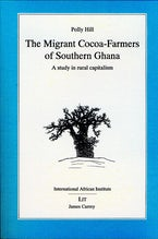 Migrant Cocoa-farmers of Southern Ghana