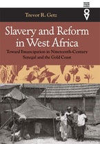Slavery and Reform in West Africa