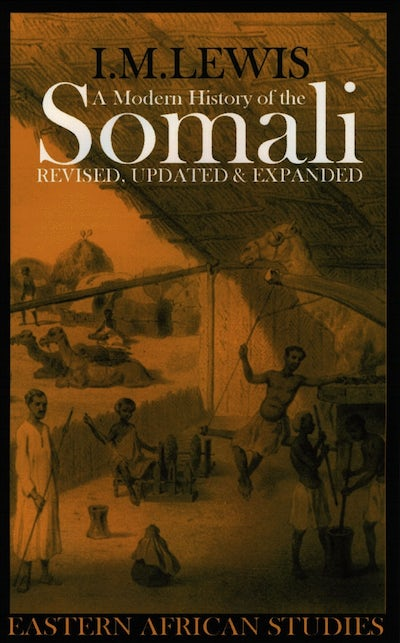 A Modern History of the Somali