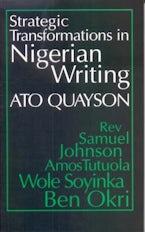 Strategic Transformations in Nigerian Writing