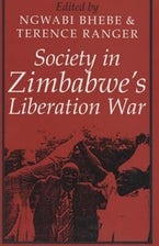Society in Zimbabwe's Liberation War