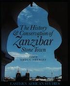 History and Conservation of Zanzibar Stone Town