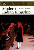 Modern Indian Kingship