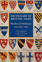 Dictionary of British Arms: Medieval Ordinary Volume II