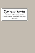 Symbolic Stories: Traditional Narratives of the Family Drama in English Literature