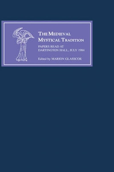 The Medieval Mystical Tradition in England III