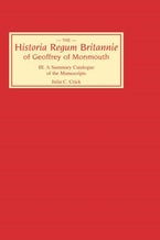 Historia Regum Britannie of Geoffrey of Monmouth III