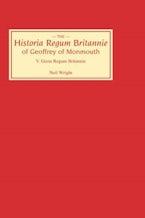 Historia Regum Britannie of Geoffrey of Monmouth V