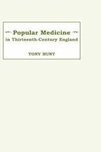 Popular Medicine in 13th-Century England