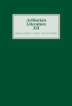 Arthurian Literature XII