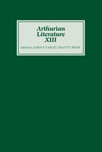 Arthurian Literature XIII