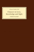 Chaucer on Love, Knowledge and Sight