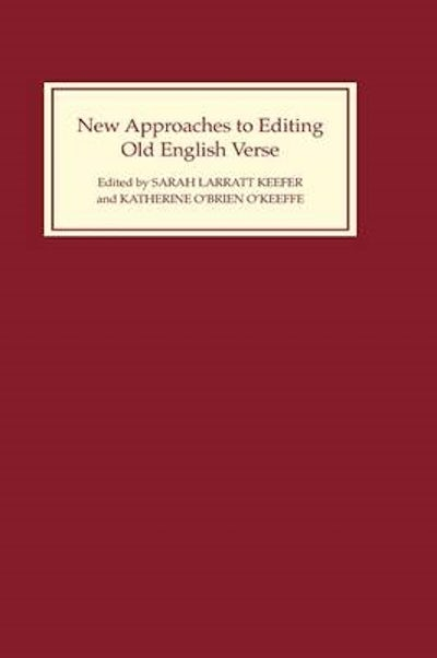 New Approaches to Editing Old English Verse