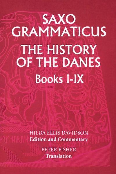 Saxo Grammaticus: The History of the Danes, Books I-IX