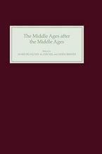 The Middle Ages after the Middle Ages in the English-Speaking World