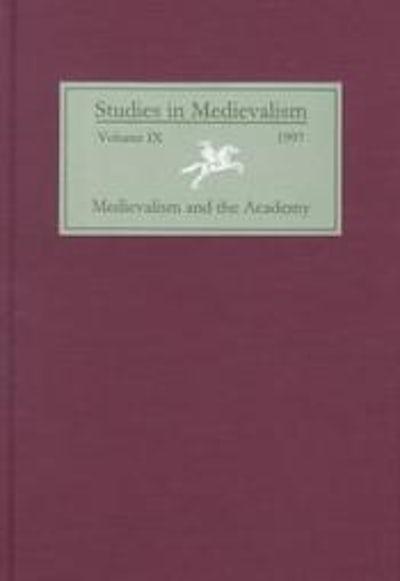 Studies in Medievalism IX (1997)