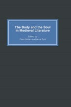 The Body and the Soul in Medieval Literature