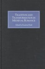Tradition and Transformation in Medieval Romance