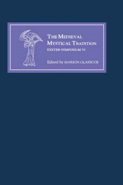 The Medieval Mystical Tradition in England, Ireland and Wales