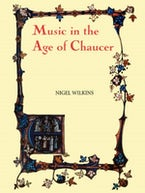 Music in the Age of Chaucer