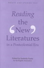 Reading the `New' Literatures in a Post-Colonial Era