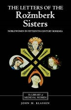 The Letters of the Rozmberk Sisters