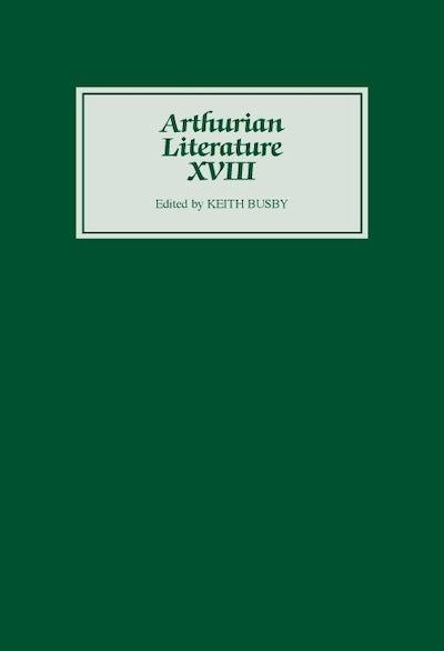 Arthurian Literature XVIII