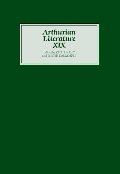 Arthurian Literature XIX