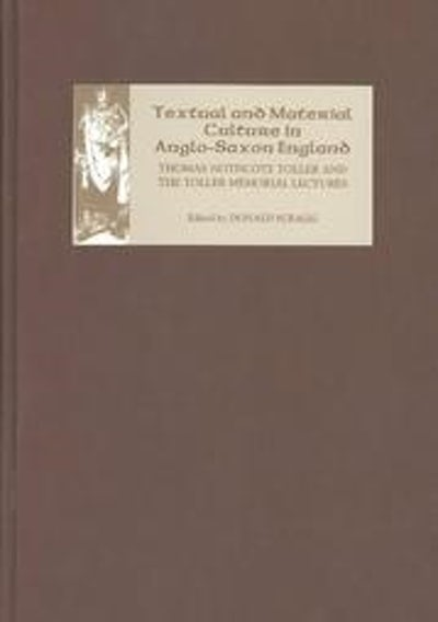 Textual and Material Culture in Anglo-Saxon England