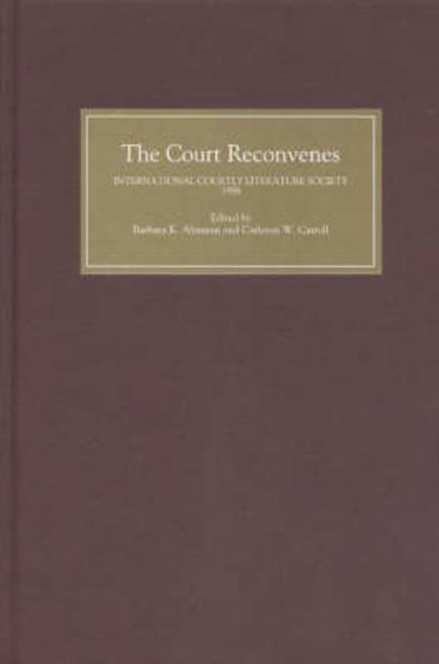The Court Reconvenes: Courtly Literature Across the Disciplines